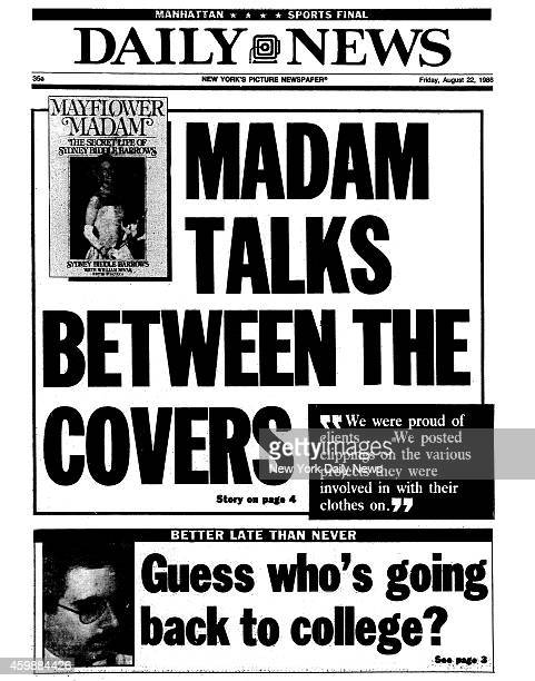 Daily News front page August 22 Headline MADAM TALKS BETWEEN THE COVERS 'We were proud of clientsWe posted clippings on the various projects they...
