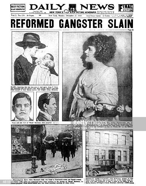 Daily News front page December 27 Headline REFORMED GANGSTER SLAIN 'Monk' Eastman slain gangster Anna F Donegan yesterday shot her partner Mrs Edna...