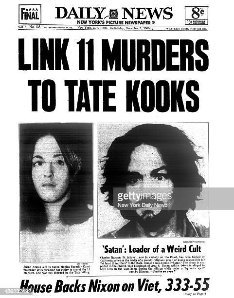 Daily News front page December 3 Headline LINK 11 MURDER TO TATE KOOKS 'Satan' Leader of a Weird CultCharles Manson now in custody on the Coast has...