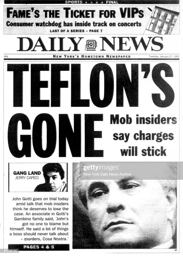 Daily News Front page January 21, 1992, TEFLON'S GONE, Mob insiders say charges will stick, John Gotti