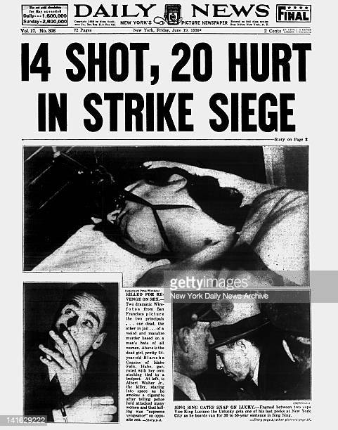 Daily News front page June 19 1936 Headline 14 SHOT 20 HURT IN STRIKE SIEGE Killed For Revenge On Sex Two dramatic Wirefotos from San Francisco...