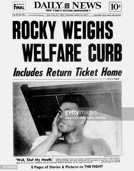 Daily News front page March 10 Headlines ROCKY WEIGHS WELFARE CURB Includes Return Ticket Home 'Well Shut My Mouth' Feeling cheekbone where Joe...