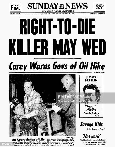 Daily News front page November 14 Headline RIGHTTODIE KILLER MAY WED Carey Warns Govs of Oil Hick Jimmy Breslin starts today in the Daily News An...