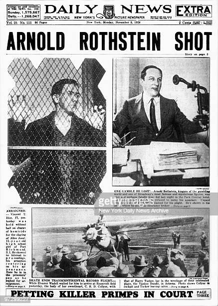 Daily News front page November 5 1928 Extra Edition Headline ARNOLD ROTHSTEIN SHOT Arnold Rothstein shot' Death of Arnold Rothstein at the Park...