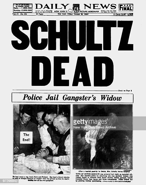 Daily News front page October 25 Headline SCHULTZ DEAD Dutch Schultz Police Jail Gangster's Widow