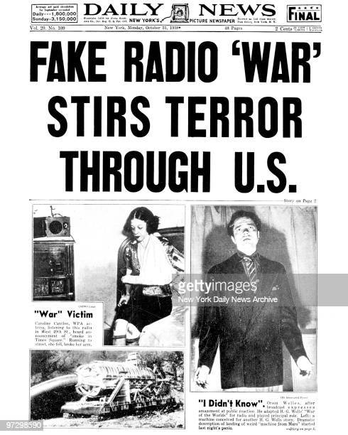 Daily News Front page October 31 1938 Headline FAKE RADIO 'WAR' STIRS TERROR THROUGH US Orson Welles after broadcast expresses amazement at public...