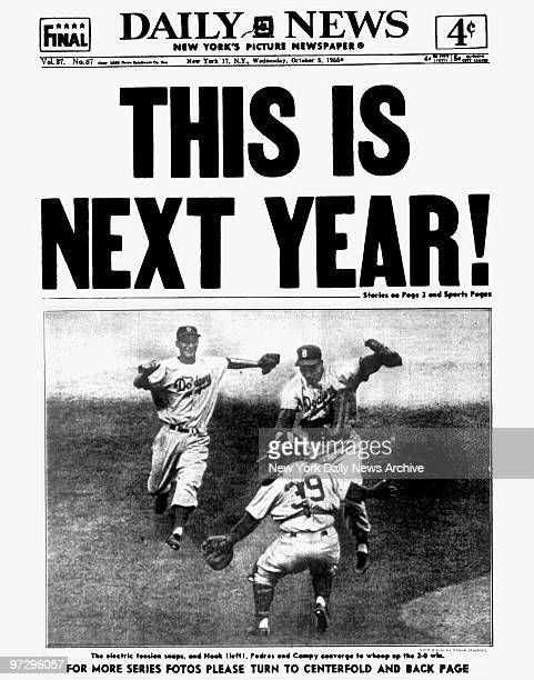 Daily News front page October 5 Headline THIS IS NEXT YEAR Brooklyn Dodgers win pennant series 20