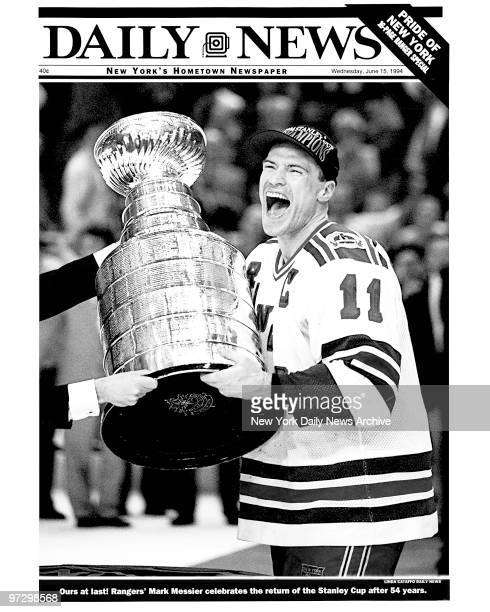 Daily News front page special June 15 1994 Ours at last Rangers' Mark Messier celebrates the return of the Stanley Cup after 54 years