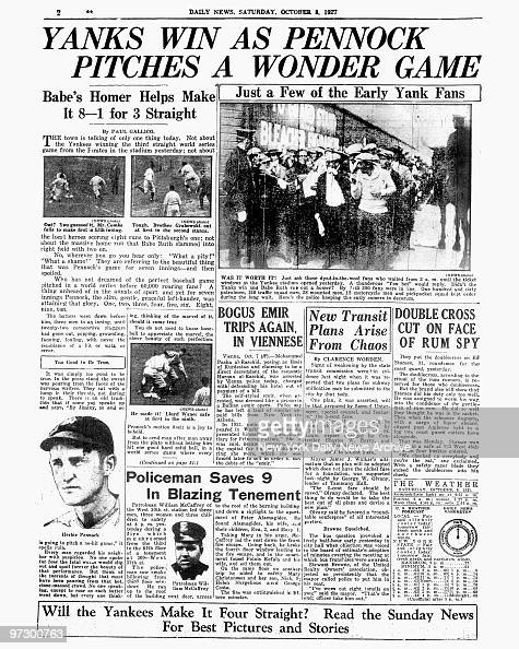 Daily News page 2 October 8 Headlines YANKS WIN AS PENNOCK PITCHES A WONDER GAME Babe's Homer Helps Make It 81 for 3 Straight New York Yankees Babe...