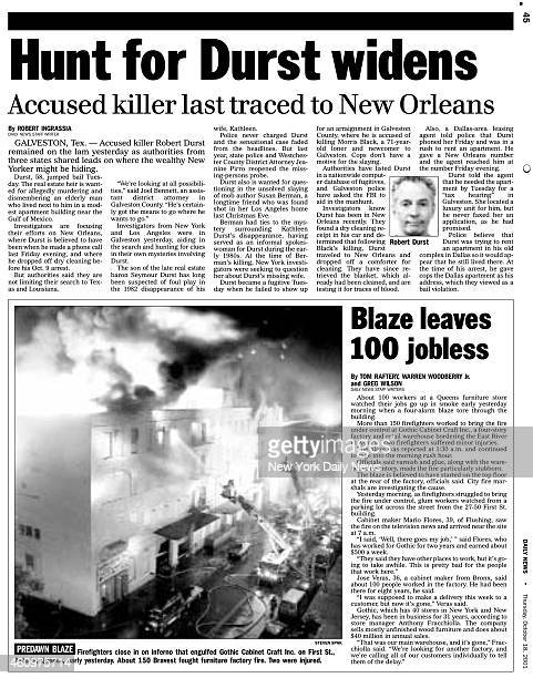 Daily News page 45 October 18 Headline Hunt for Durst widens Accused killer last traced to New Orleans Accused killer Robert Durst remained on the...