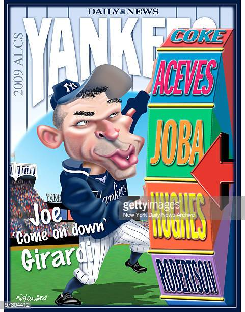 Daily News Yankees 2009 ALCS 2009 Poster joe 'Come on down' Girardi Joe Girardi Cartoon by Daily News Artist Ed Murawinski
