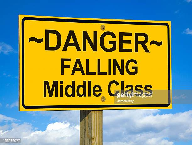 Danger, Falling Middle Class Road Sign