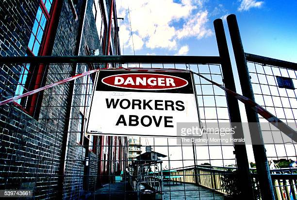 A 'Danger Workers Above' warning sign 2 July 2003 SMH Picture by KYLIE PICKETT