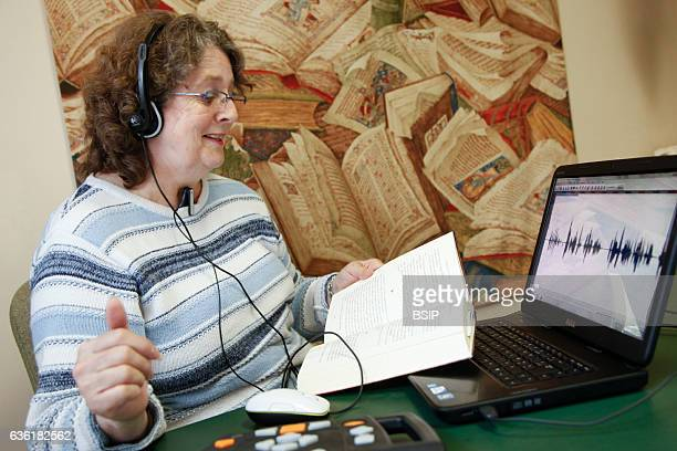 Danielle is a volunteer in a sound library She reads audio books recorded for hard of seeing people