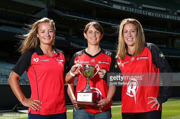 Danielle Wyatt Sarah Elliott and Briana Binch of the Renegades pose with the Lanning Elliott Cup during a Melbourne Stars and Melbourne Renegades...