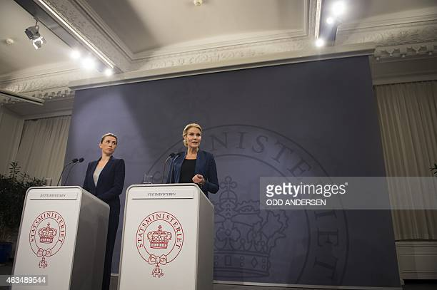 Danish prime minister Helle ThorningSchmidt and Danish Justice Minister Mette Fredriksen address a press conference in Copenhagen on February 15 2015...