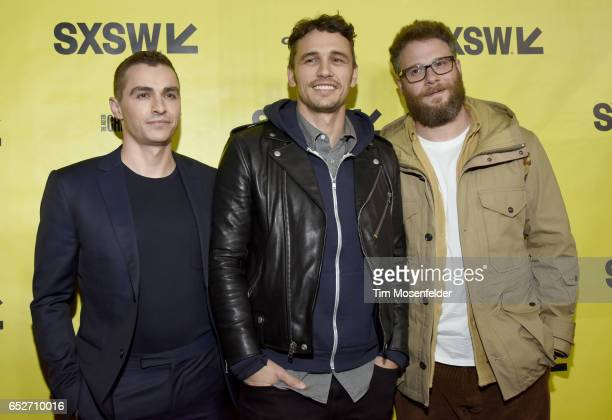 Dave Franco James Franco and Seth Rogen attend the premiere of 'The Disaster Artist' during the 2017 SXSW Conference And Festivals at the Paramount...