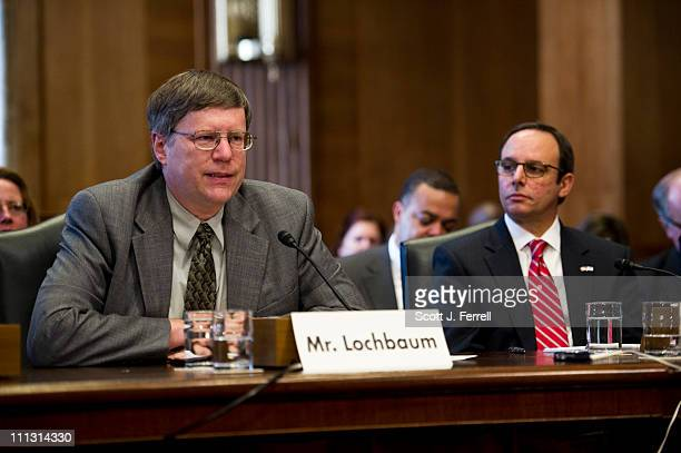 David Lochbaum director of the Nuclear Power Project for the Union of Concerned Scientists and Anthony R Pietrangelo senior vice president and chief...