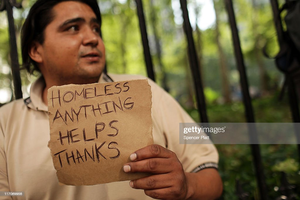 David Vasquez, who is homeless, panhandles on the street on June 20, 2011 in New York City. According to an annual report on the city's homeless population conducted by the Coalition for the Homeless, a record 113,553 people turned to shelters last year. This was an eight percent increase over the previous year and is a 37 percent increase since 2002. While the reasons for the increase are numerous, the economy and the unemployment rate played a significant part in the numbers.