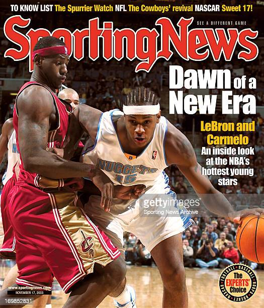 Cleveland Cavaliers' LeBron James and Denver Nuggets' Carmelo Anthony November 17 2003 Dawn of a New Era LeBron and Carmelo An inside look at the...