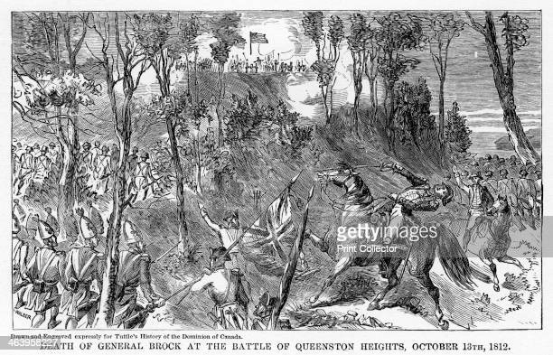 'Death of General Brock at the Battle of Queenston Heights October 13th 1812' British forces were victorious against the Americans near Queenston...