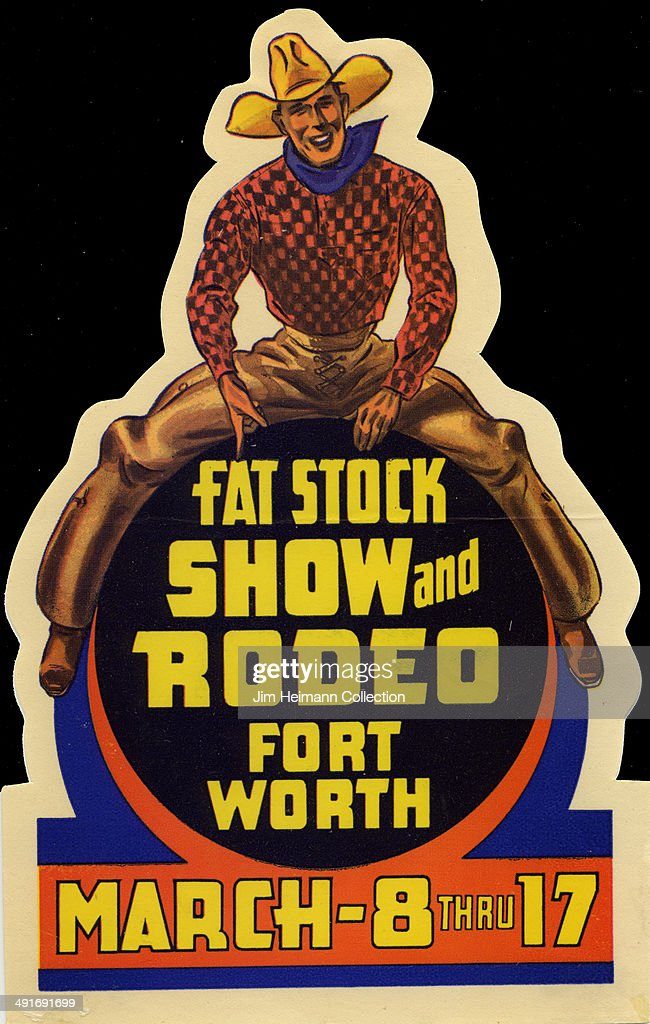 A decal for a rodeo in Fort Worth reads 'Fat stock show and rodeo Fort Worth March 8 thru 17' from 1938 in USA