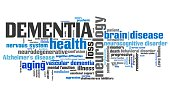 Dementia - elderly health concepts word cloud illustration. Word collage concept.