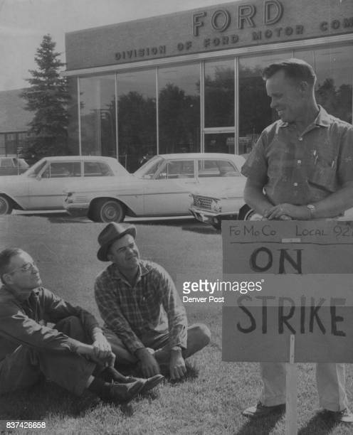 Denver Ford Plant Struck These pickets from left Robert Runner Joe Wilson and Weldon Coulter standing picketed the Ford Motor Co depot at 2650 E 40th...