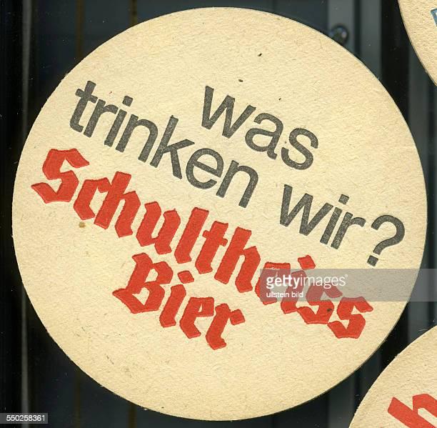 GER Deutschland ca 1970 Bierdeckel was trinken wir Schultheiss Bier