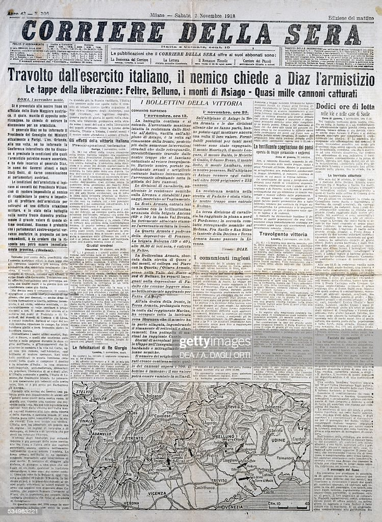 Devastated by the Italian army the enemy asks Diaz for an armistice front page of the Corriere della Sera daily November 2 1918 First World War Italy...