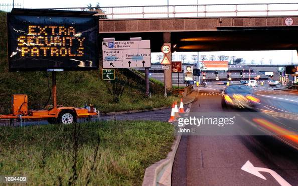A digital road sign on an approach road to Heathrow Airport warns motorists of additional security patrols December 19 2002 in London England The...