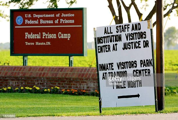 A directional sign in seen June 8 2001 near the entrance to the grounds of the US Federal Prison in Terre Haute Indiana Oklahoma City bomber Timothy...