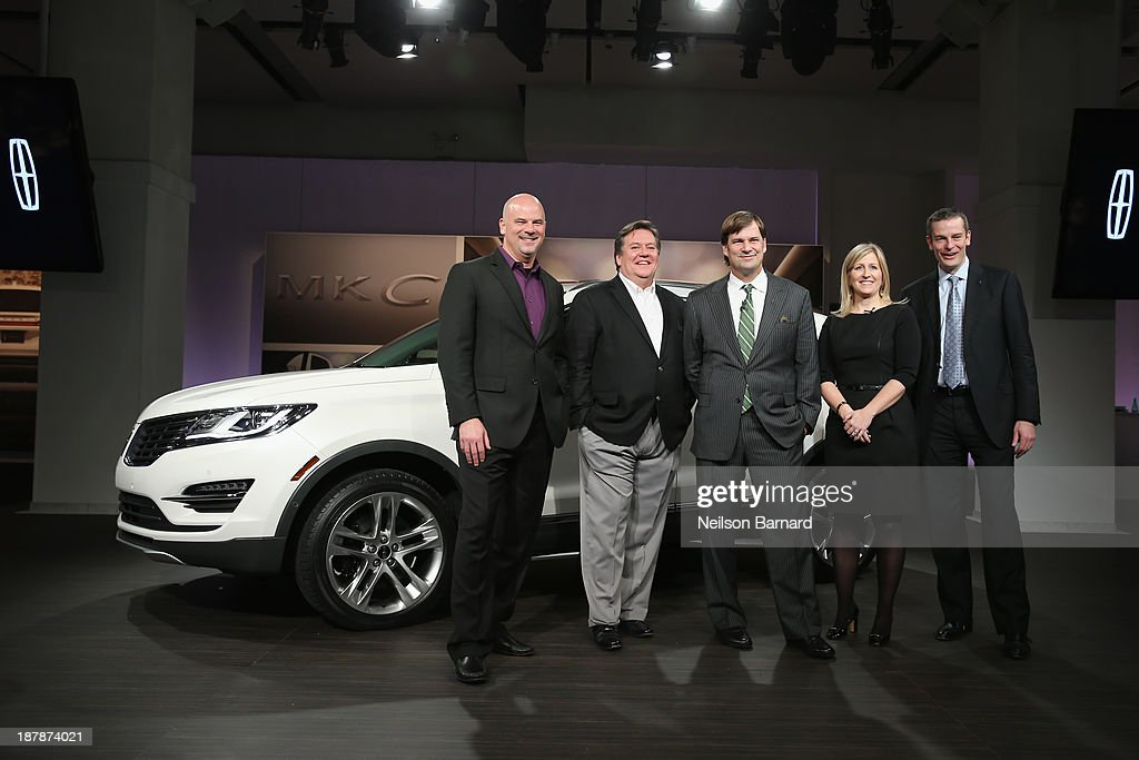 Director of Lincoln Product Developement Scott Tobin, Design Director for Ford Motor Company of North America Moray Callum, Executive VP of Global marketing, sales, and service and Lincoln Jim Farley, Lincoln Vehicle Chief Engineer Lisa Drake, and Director of Global Lincoiln Matt VanDyke attend the reveal event of the all-new 2015 Lincoln MKC on November 13, 2013 in New York City.