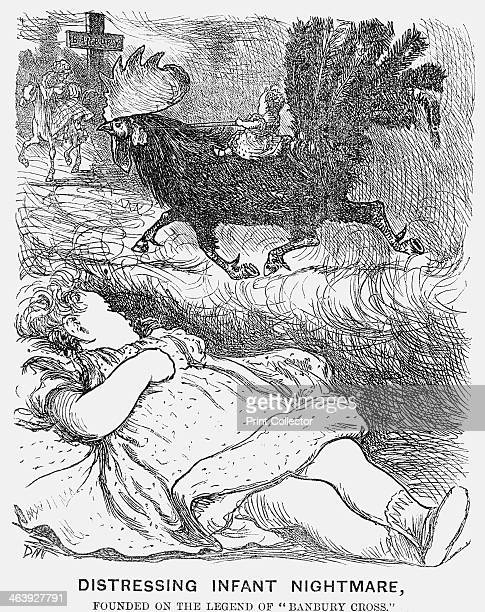 'Distressing Infant Nightmare' 1865 'Founded on the legend of Banbury Cross The nursery rhyme 'Ride a cockhorse to Banbury Cross' is pictured here...