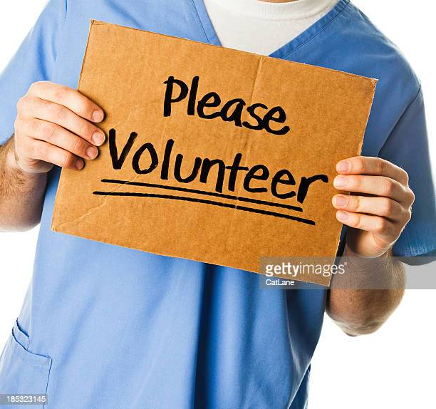 Doctor with Sign: Please Volunteer