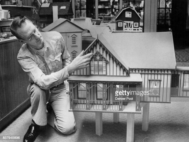 Doll Houses Replica Of Blackhawks Lace House Readied For Exhibit Norm Nielsen owner of Norm's Dollhouse at Southglenn Shopping Center checks out a...