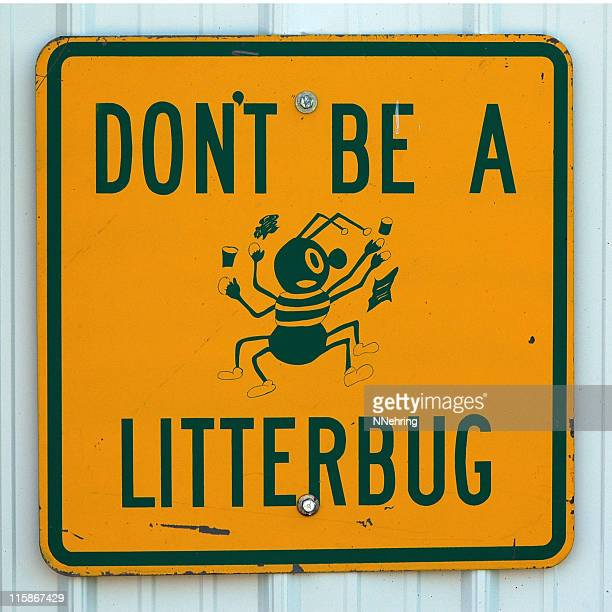 don't be a litterbug sign