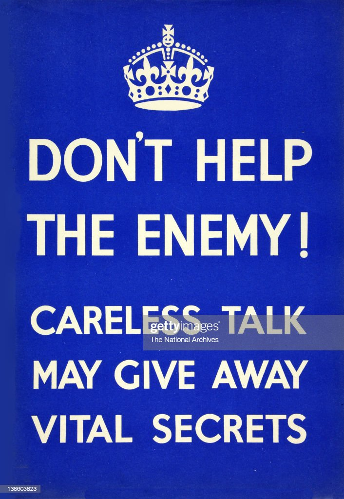 Don't Help The Enemy Careless Talk poster
