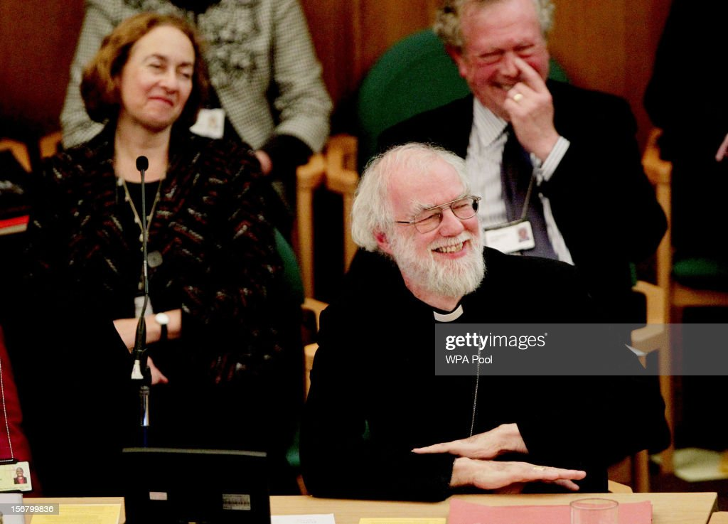 Dr <a gi-track='captionPersonalityLinkClicked' href=/galleries/search?phrase=Rowan+Williams&family=editorial&specificpeople=239468 ng-click='$event.stopPropagation()'>Rowan Williams</a>, the outgoing Archbishop of Canterbury, smiles during his farewell tributes at a meeting of the General Synod of the Church of England, at Church House on November 21, 2012 in London, England. The Church of England's governing body, known as the General Synod, yesterday voted to prevent women from becoming bishops. Dr <a gi-track='captionPersonalityLinkClicked' href=/galleries/search?phrase=Rowan+Williams&family=editorial&specificpeople=239468 ng-click='$event.stopPropagation()'>Rowan Williams</a> said that the Church of England had lost a 'measure of credibility', following the General Synod rejected the legislation.