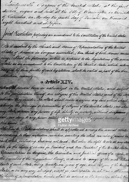 Draft of the 14th Amendment to the United States Constitution outlining the rights and priveleges of American citizenship ratified in 1868