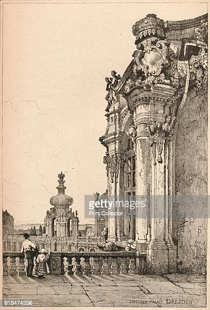 Dresden' c1820 Facade of Zwinger Palace in Dresden the capital city of the Free State of Saxony in Germany From Sketches by Samuel Prout edited by...