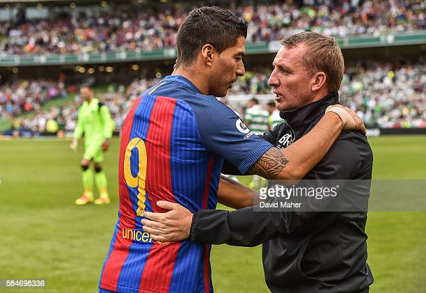 Dublin Ireland 30 July 2016 Luis Suárez of Barcelona with Glasgow Celtic manager Brendan Rogers ahead of the International Champions Cup match...
