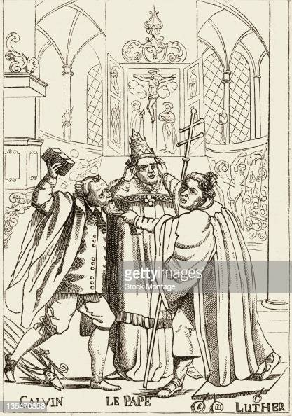 Editorial cartoon depicts John Calvin and Martin Luther as they struggle in front of the Catholic Pope late 15th or early 16th century 1600