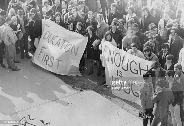 JAN 19 1969 'Education First' Students Proclaim That's the inscription on one of the posters displayed by the 600 students at Colorado State...