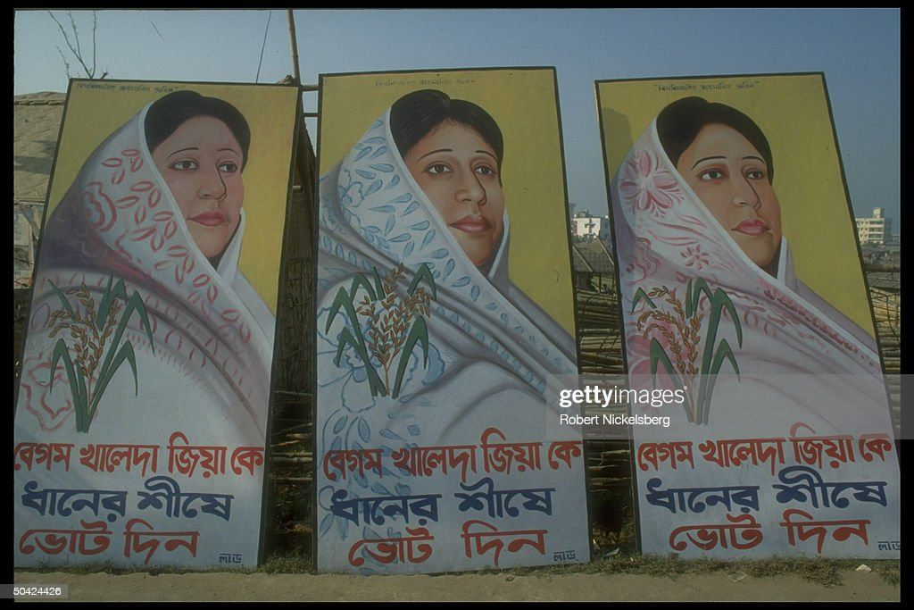 Election campaign posters flatteringly depicting Bangladesh Nationalist Party ldr. Begum <a gi-track='captionPersonalityLinkClicked' href=/galleries/search?phrase=Khaleda+Zia&family=editorial&specificpeople=647544 ng-click='$event.stopPropagation()'>Khaleda Zia</a>.