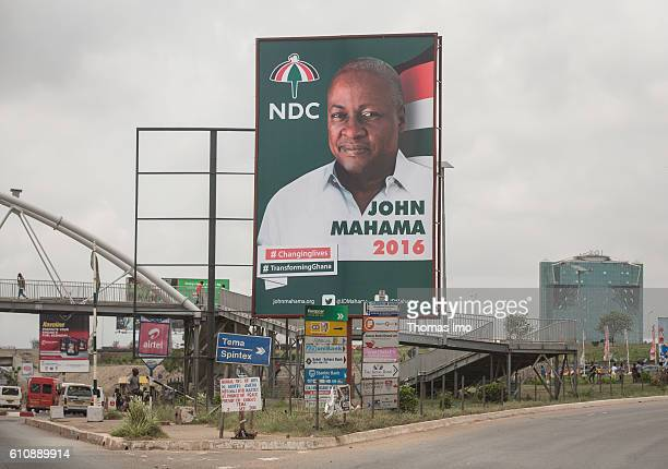 Election poster of the incumbent Ghanaian President John Mahama on September 05 2016 in Accra Ghana