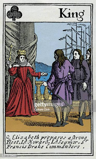Elizabeth before the Spanish Armada on the face of a King of clubs playing card Caption reads 'Queen Elizabeth prepares a strong fleet Dord Seymor...