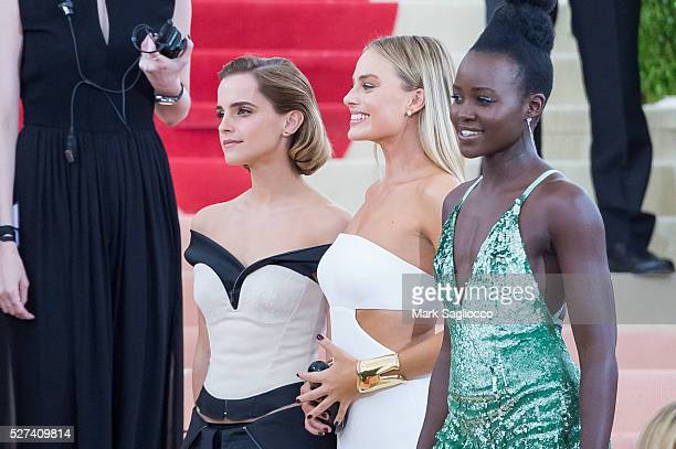 Emma Watson Margot Robbie and Lupita Nyong'o attend the 'Manus x Machina Fashion In An Age Of Technology' Costume Institute Gala at Metropolitan...