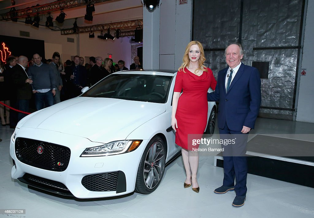 Emmy® nominated actress Christina Hendricks and Ian Callum, Design Director and Chief Creative Officer, Jaguar, with the all-new Jaguar XF at Jaguar Land Rover's exclusive reception to celebrate the 2015 New York International Auto Show at Center548 in New York City on March 31, 2015 in New York City.