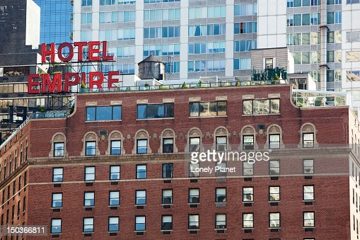Empire Hotel Upper West Side Stock Photo Getty Images